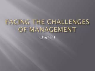 Facing the Challenges of Management