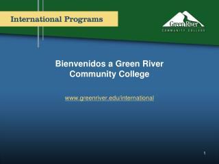 Bienvenidos a Green River  Community College