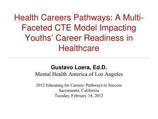Gustavo Loera, Ed.D. Mental Health America of Los Angeles