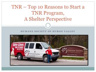 TNR � Top 10 Reasons to Start a TNR Program,  A Shelter Perspective