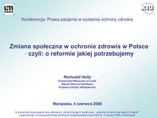 Zmiana społeczna w ochronie zdrowia w Polsce   czyli: o reformie jakiej potrzebujemy