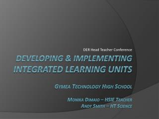 Developing & Implementing  Integrated Learning Units