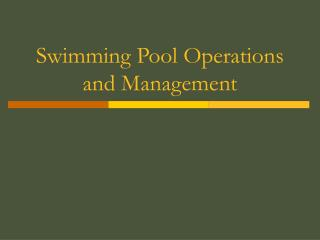 Swimming Pool Operations and Management