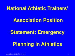 National Athletic Trainers'  Association Position  Statement: Emergency  Planning in Athletics