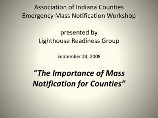 """The Importance of Mass Notification for Counties"""