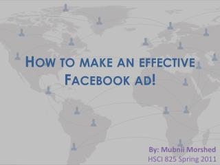 How to make an effective Facebook ad!