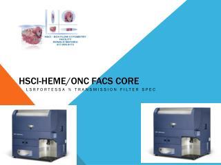 HSCI-HEME/ONC FACS CORE