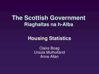 The Scottish Government Riaghaltas na h-Alba