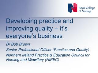 Developing practice and improving quality – it's everyone's business