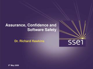 Assurance, Confidence and Software Safety