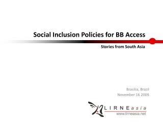Social Inclusion Policies for BB Access