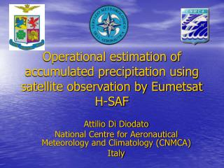 Operational estimation of accumulated precipitation using satellite observation by Eumetsat H-SAF