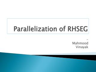 Parallelization of RHSEG