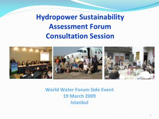 Hydropower Sustainability Assessment Forum Consultation Session