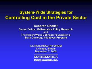 System-Wide Strategies for Controlling Cost in the Private Sector