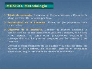 MEXICO. Metodología