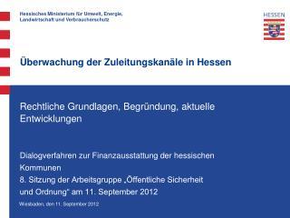 Überwachung der Zuleitungskanäle in Hessen