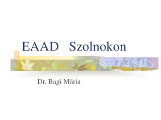 EAAD   Szolnokon