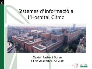 Sistemes d'Informació a l'Hospital Clínic