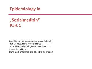 "Epidemiology in  ""Sozialmedizin"" Part 1"