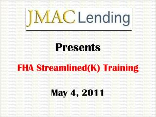 FHA Streamlined(K) Training