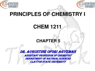 PRINCIPLES OF CHEMISTRY I CHEM 1211 CHAPTER 5