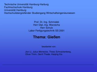 Technische Universität Hamburg-Harburg Fachhochschule Hamburg Universität Hamburg