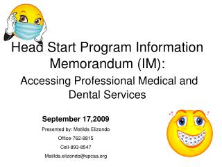 Head Start Program Information Memorandum (IM): Accessing Professional Medical and Dental Services