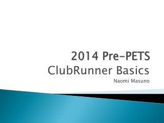 2014 Pre-PETS