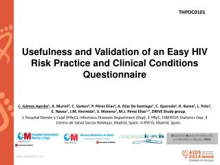 Usefulness and Validation of an Easy HIV Risk Practice and Clinical Conditions Questionnaire