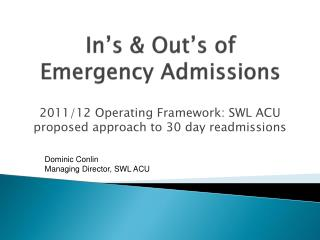 In's  & Out's of Emergency Admissions