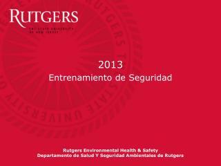 Rutgers Environmental Health & Safety Departamento de Salud Y Seguridad Ambientales de Rutgers