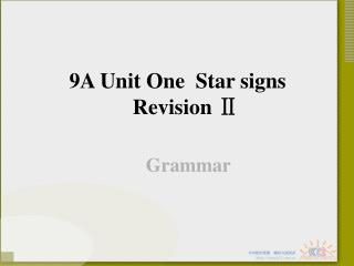 9A Unit One  Star signs Revision  Ⅱ