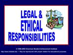 LEGAL  ETHICAL RESPONSIBILITIES