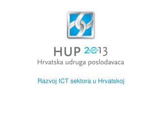 Razvoj ICT sektora u Hrvatskoj