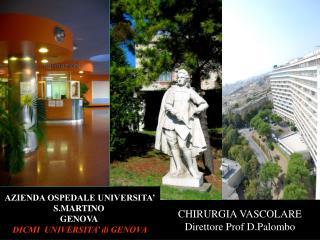 CHIRURGIA VASCOLARE Direttore Prof D.Palombo
