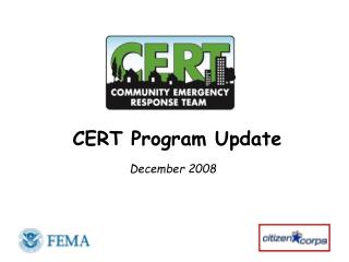 CERT Program Update December 2008