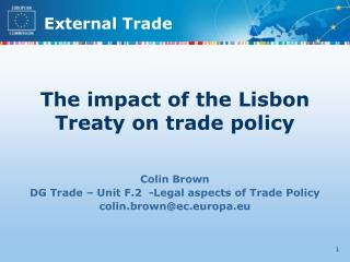 The impact of the Lisbon Treaty on trade policy