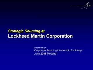 Strategic Sourcing at Lockheed Martin Corporation
