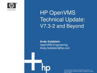 HP OpenVMS Technical Update: V7.3-2 and Beyond