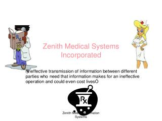 Zenith Medical Systems  Incorporated