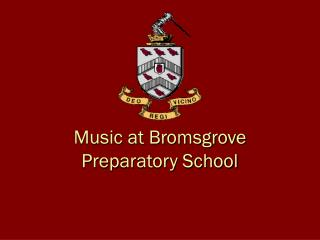 Music at Bromsgrove