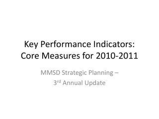 Key Performance Indicators: Core Measures for 2010-2011