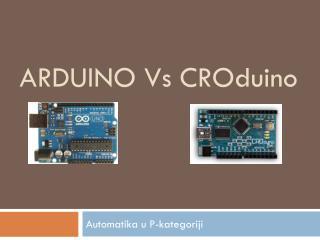 Arduino V s CRO duino
