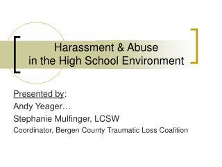 Harassment  Abuse in the High School Environment