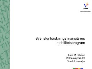Svenska forskningsfinansiärers mobilitetsprogram