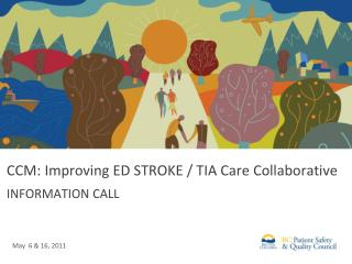 CCM: Improving ED STROKE / TIA Care Collaborative