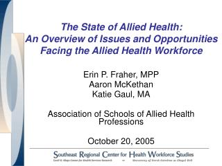 The State of Allied Health:   An Overview of Issues and Opportunities Facing the Allied Health Workforce