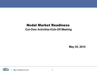 Nodal Market Readiness