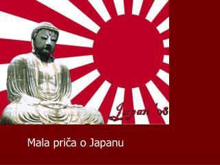 Mala priča o Japanu